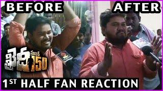 Khaidi No 150 Fan Reaction | First Half | Review | Fans Response | Public Talk