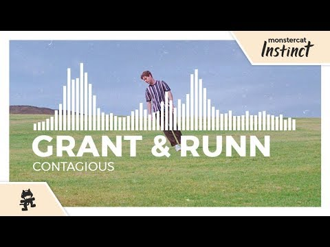 Grant & RUNN - Contagious [Monstercat EP Release]