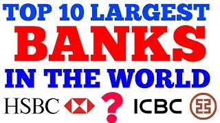top 10 largest banks in the world    top 10 largest bank in the world 2019