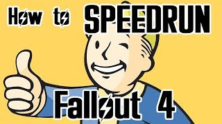 How to Speedrun Fallout 4 - Any% Speedrun Tutorial Part 1