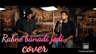Rabne Banade Jodi   Akbar Khan Cover Song   Best Unplugged Hindi Cover Song 2019