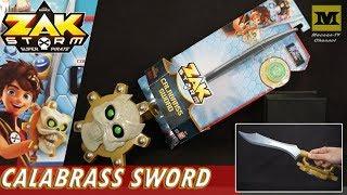 Zak Storm : CALABRASS SWORD