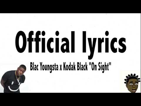 "Kodak Black x Blac Youngsta ""On Sight"" Lyrics"