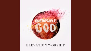 Unstoppable God (Radio Mix)