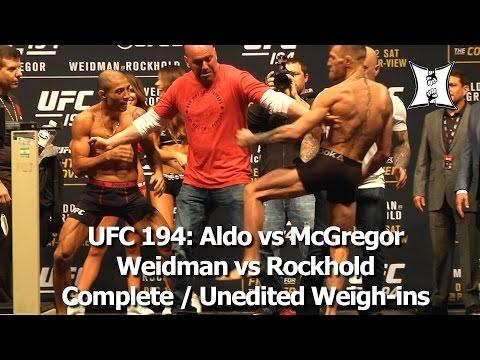 UFC 194 Complete Weigh-ins Featuring Aldo Vs McGregor + Weidman Vs Rockhold