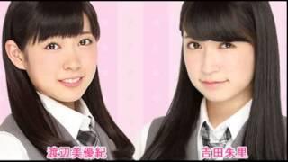 ゲスト 渋谷凪咲 NMB48の応援チャンネルです 渡辺美優紀と吉田朱里によ...