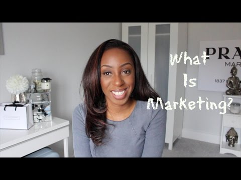 What is Marketing? Marketing In The Real and Business World - Marketing 101 | Style With Substance