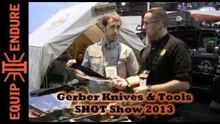 Gerber Knives & Tools Interview at SHOT Show 2013 by Equip 2 Endure
