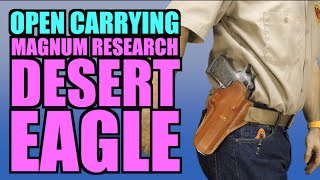 Open Carrying the Desert Eagle
