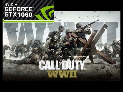 Call of Duty WWII PC GTX 1060 6GB ASUS GL502VM fps and