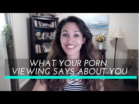 What Your Porn Viewing Says About You