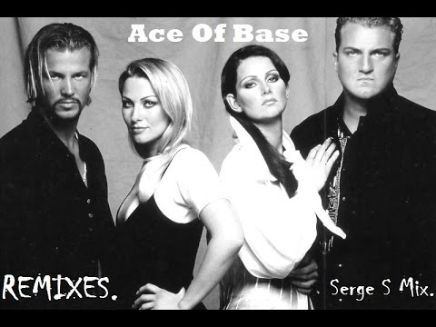 Ace Of Base-Remixes(Serge S Mix)