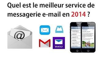 La meilleur adresse e-mail - Le meilleur service mail - 2014