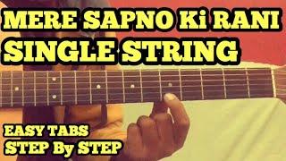 Mere Sapno Ki Raani Guitar Tabs/Lead Lesson | SINGLE STRING | Easy For Beginners | fuZaiL Xiddiqui