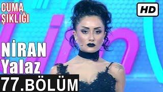 İşte Benim Stilim - Niran Yalaz - 77. Bölüm 7. Sezon