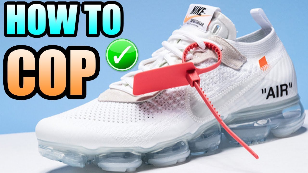 5e64bb93ca9 How To Get The WHITE OFF WHITE VAPORMAX !
