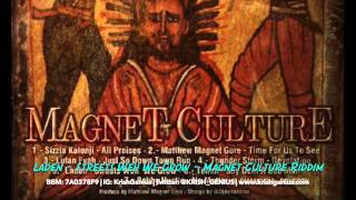 Laden - Streets Weh We Grow [Magnet Culture Riddim] May 2014