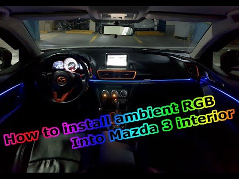 How to install ambient lighting in your Mazda 3