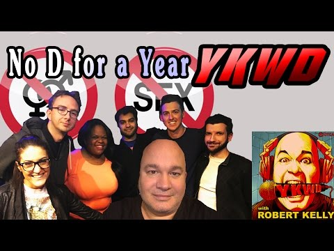 No D For A Year | #YKWD #PODCAST