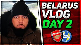 BATE Borisov 1 vs 0 Arsenal - The Player Should Be Ashamed Of That Performance - Matchday Vlog