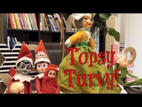 Elf on the Shelf: Topsy Turvy!
