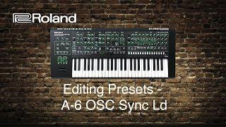 Roland System-8 - Editing Presets - A-6 OSC Sync Ld