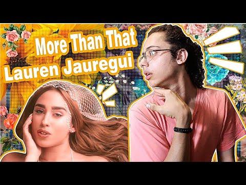 React: Lauren Jauregui - More Than That  Colornicornio