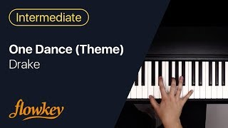 One Dance (Theme) – Drake (Easy Piano Cover)
