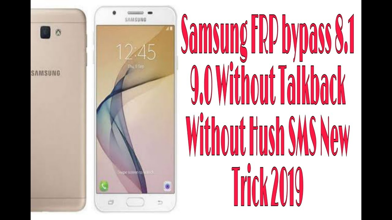 Samsung G610F 8 1 0 9 0 All Samsung Bypass FRP Without Talkback Hush SMS  new Method 2019