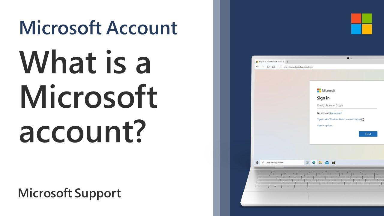 What is a Microsoft account?   Microsoft