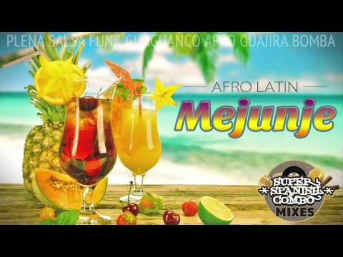 ★ Super Tropical Mix 2 ★ Afro Latin MEJUNJE - 100% vinilo (55min)