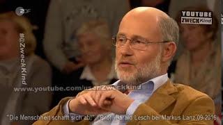 Harald Lesch: Die Menschheit schafft sich ab!
