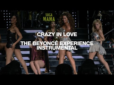 Intro + Crazy In Love  The Beyoncé Experience Instrumental