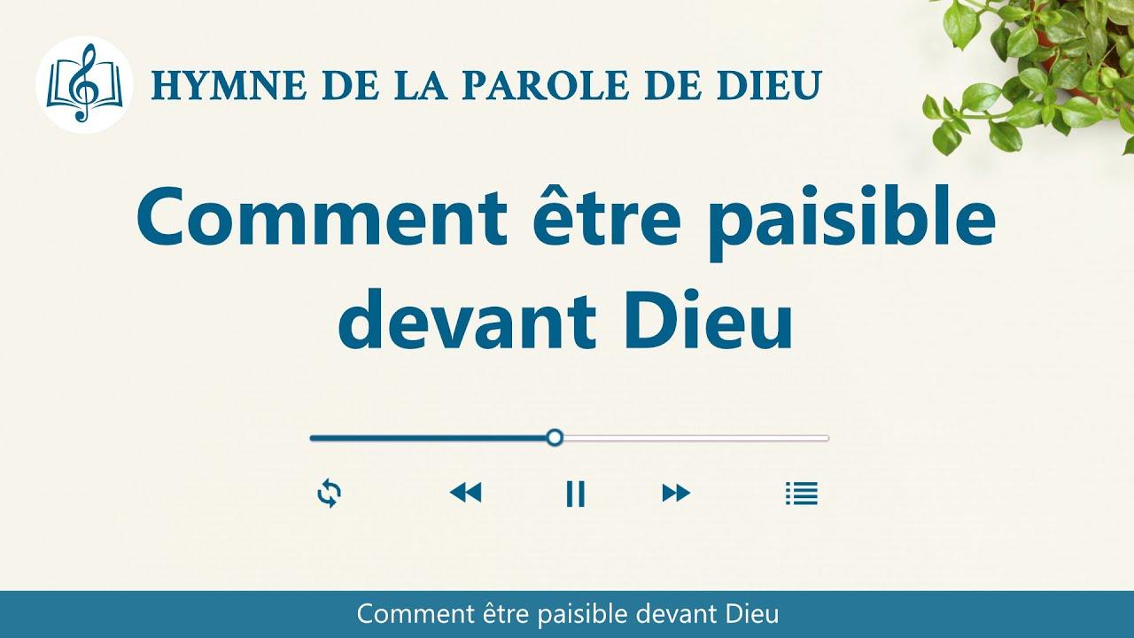 Musique chrétienne en français « Comment être paisible devant Dieu »
