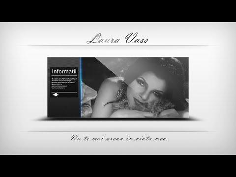 Laura Vass - Nu te mai vreau in viata mea (Official Track)