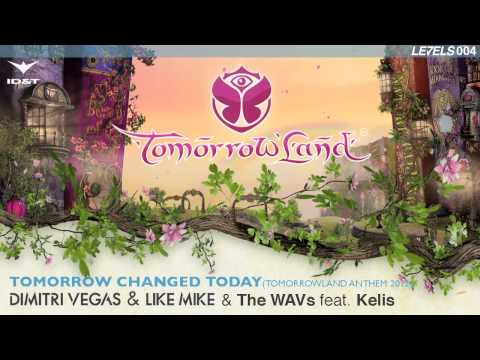 Dimitri Vegas & Like Mike & The WAVs feat. Kelis - Tomorrow Changed Today [Le7ELS]