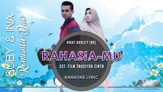 RahasiaMU Karaoke Lyric | SUBY-INA Romantic Duo (Hight Quality)