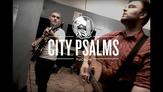 City Psalms - Songs of vision and prayer [HD]