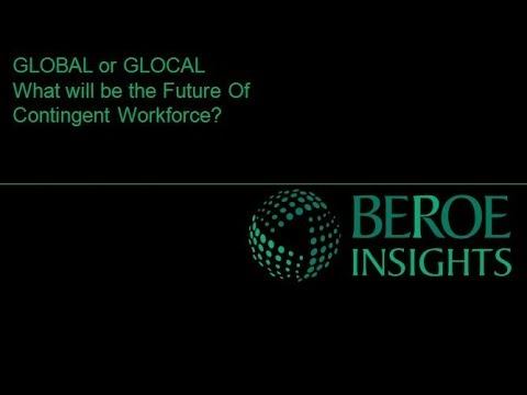 Global or Glocal - What will be the Future of Contingent Workforce?