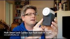Nuki Smart Lock Combo Test Fazit nach 8 Tagen
