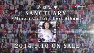 茅原実里、デビュー10周年 ベストアルバム 2014.9.10 ON SALE 10周年記念ソング「Joyful Flower」も収録! SANCTUARY ~Minori Chihara Best Album~ ...