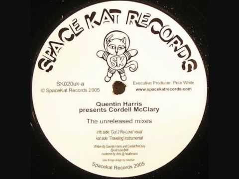Quentin Harris ft Cordell McClary - Got 2 Re Love (vocal mix)