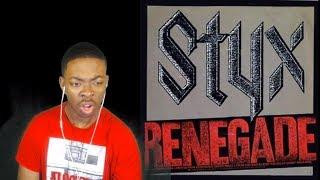 Styx Renegade Reaction