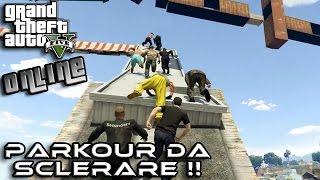GTA 5 ONLINE - PARKOUR DA SCLERARE!! - CON ALEX ZI - GAMEPLAY ITA NYKK3