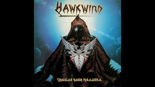 Watch Hawkwind Choose Your Masques video