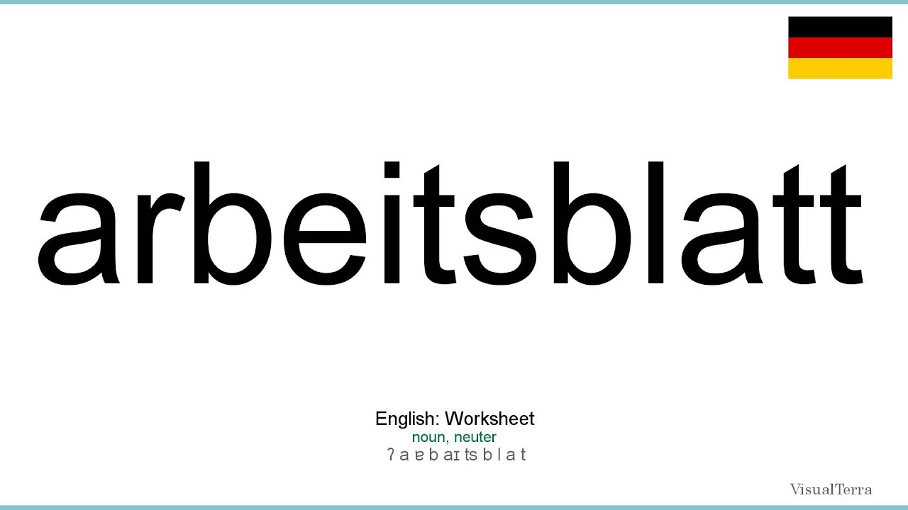 How to pronounce: Arbeitsblatt (German) - YouTube