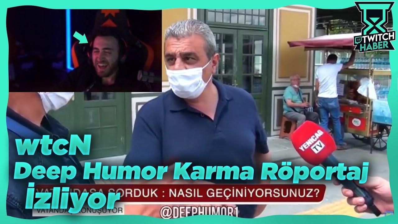 "wtcN - ""Deep Humor Karma Röportaj Serisi (Vol4)"" İzliyor"