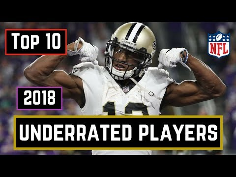 Top 10 Most Underrated NFL Players Of 2018