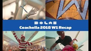 Do LaB at Coachella 2018 Weekend 1 Recap