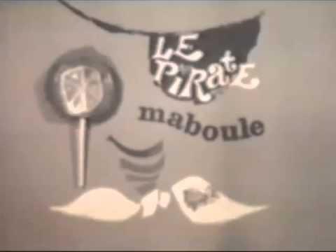 Le Pirate Maboule Ouverture
